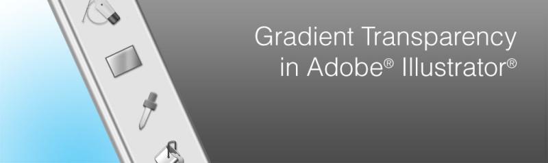 Gradient Transparency in Illustrator